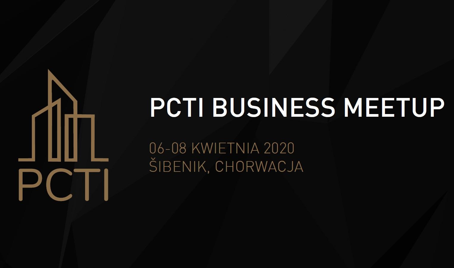 Pierwszy w historii PCTI Business MeetUp w Chorwacji - 06-08 kwietnia 2020 / Sibenik